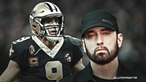Eminem, Saints, Drew Brees