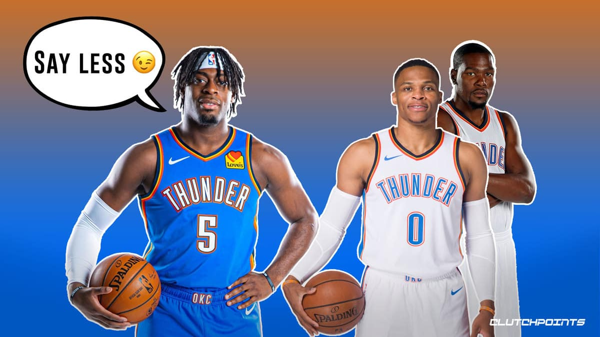 Thunder, Kevin Durant, Russell Westbrook, Lu Dort